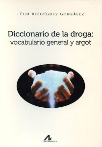 diccionario-de-la-droga-vocabulario-general-y-argot