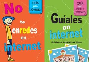"""""""No te enredes en Internet"""" i Guíales en Internet"""""""